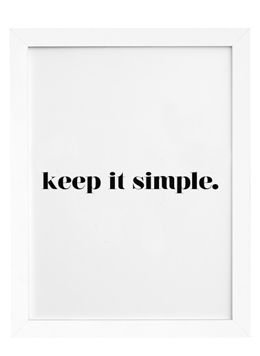 Nordbagen Keep It Simple Poster Beyaz